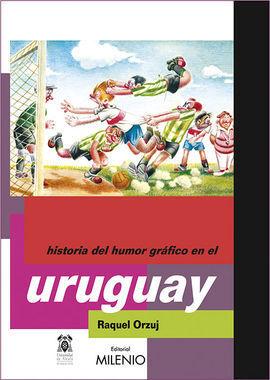 HISTORIA DEL HUMOR GRÁFICO EN EL URUGUAY