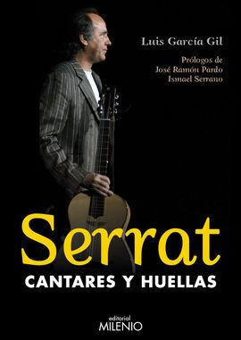 SERRAT, CANTARES Y HUELLAS