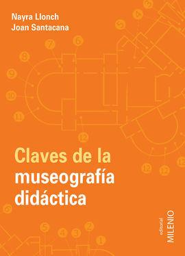 CLAVES DE LA MUSEOGRAFIA DIDACTICA