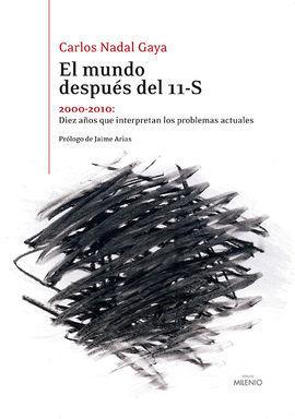 EL MUNDO DESPUÉS DEL 11-S