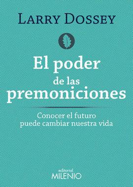 PODER DE LAS PREMONICIONES,EL