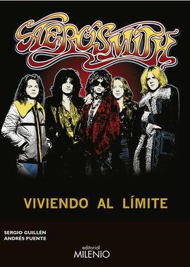 AEROSMITH: VIVIENDO AL LMITE