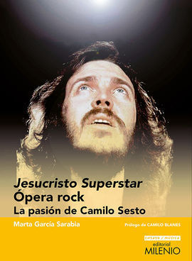 JESUCRISTO SUPERSTAR. OPERA ROCK