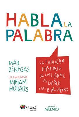 HABLA LA PALABRA