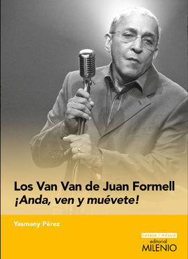 LOS VAN VAN DE JUAN FORMELL