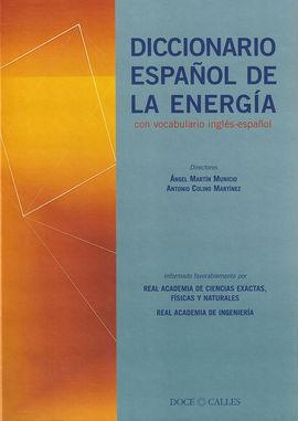 DICCIONARIO ESPAÑOL DE LA ENERGA, CON VOCABULARIO