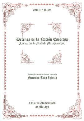 DEFENSA DE LA NACIÓN ESCOCESA ( LAS CARTAS DE MALACHI MALAGROWTHER )