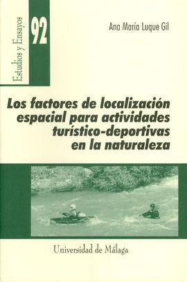 LOS FACTORES DE LOCALIZACIÓN PARA ACTIVIDADES TURÍSTICO-DEPORTIVAS EN LA NATURALEZA