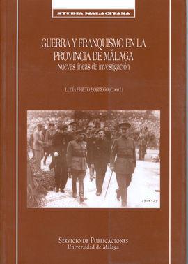 GUERRA Y FRANQUISMO EN LA PROVINCIA DE MÁLAGA