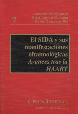 EL SIDA Y SUS MANIFESTACIONES OFTALMOLÓGICAS