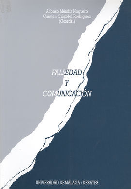 FALSEDAD Y COMUNICACIÓN