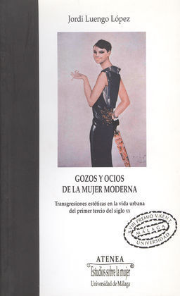 GOZOS Y OCIOS DE LA MUJER MODERNA
