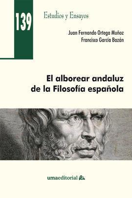 EL ALBOREAR ANDALUZ DE LA FILOSOFÍA ESPAÑOLA