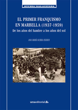 EL PRIMER FRANQUISMO EN MARBELLA (1937-1959)