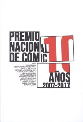 PREMIO NACIONAL DE CÓMIC 10 AÑOS (2007-2017)