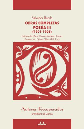 POESÍA III (1901-1906). OBRAS COMPLETAS