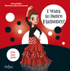 I WANT TO DANCE FLAMENCO
