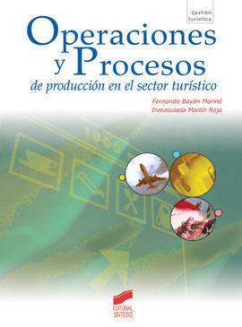OPERACIONES Y PROCESOS DE PRODUCCIÓN EN EL SECTOR TURÍSTICO