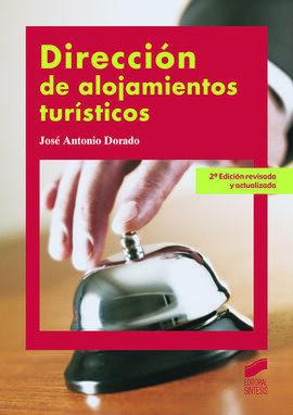 DIRECCIÓN DE ALOJAMIENTOS TURÍSTICOS