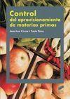 CONTROL DE APROVISIONAMIENTO DE MATERIAS PRIMAS