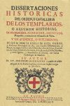 TEMPLARIOS. DISERTACIONES HISTORICAS DE ORDEN Y CA