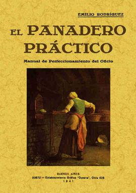 EL PANADERO PRACTICO. MANUAL DE PERFECCIONAMIENTO