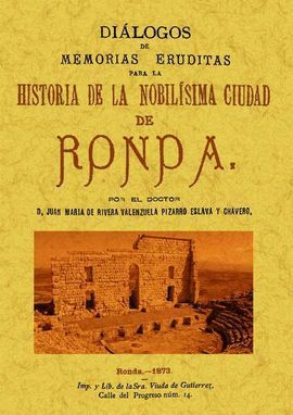 RONDA. DIALOGOS DE MEMORIAS ERUDITAS PARA LA HISTO