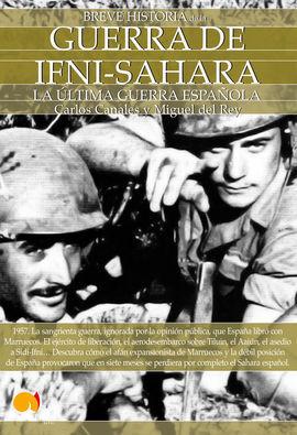 BREVE HISTORIA DE LA... GUERRA DE IFNI-SÁHARA