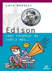 EDISON, CÓMO INVERTAR DE TODO Y MÁS