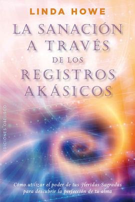 SANACION A TRAVES REGISTROS AKASICOS,LA