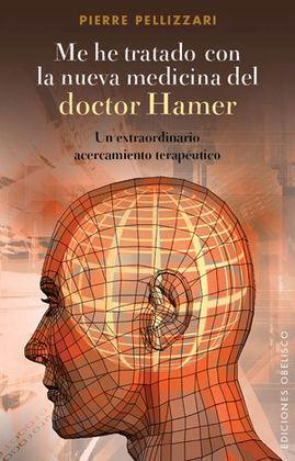 ME HE TRATADO CON LA NUEVA MEDICINA DEL DR. HAMER