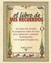 LIBRO DE MIS RECUERDOS, EL