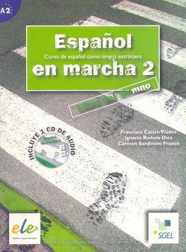 ESPAÑOL EN MARCHA 2 LIBRO DEL ALUMNO + CD A2