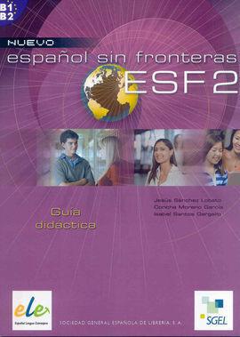 NUEVO ESPAÑOL SIN FRONTERAS 2. GUÍA DIDÁCTICA