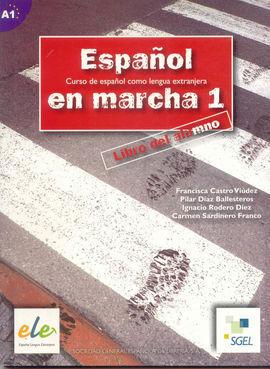 ESPAÑOL EN MARCHA 1. LIBRO DEL ALUMNO