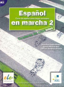 ESPAÑOL EN MARCHA 2. CUADERNO DE EJERCICIOS