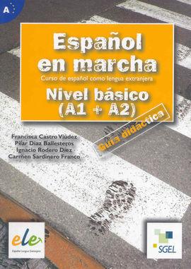 ESPAÑOL EN MARCHA. NIVEL BÁSICO (A1+A2)