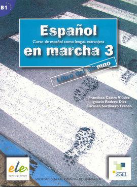 ESPAÑOL EN MARCHA 3. LIBRO DEL ALUMNO