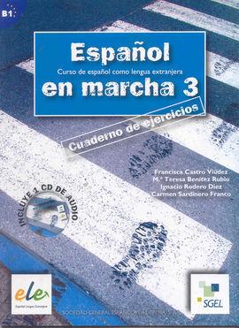 ESPAÑOL EN MARCHA 3 LIBRO DE EJERCICIOS + CD B1