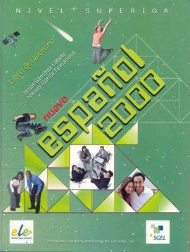 NUEVO ESPAÑOL 2000 NIVEL SUPERIOR. LIBRO DEL ALUMNO
