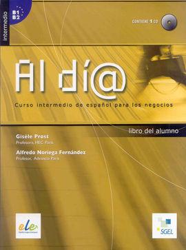 AL DÍA. NIVEL INTERMEDIO B1-B2. LIBRO DEL ALUMNO + CD