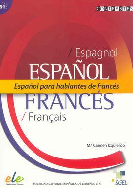 ESPAÑOL PARA HABLANTES DE FRANCÉS B1