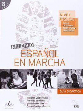 NUEVO ESPAÑOL EN MARCHA GUÍA DIDÁCTICA. NIVEL BÁSICO