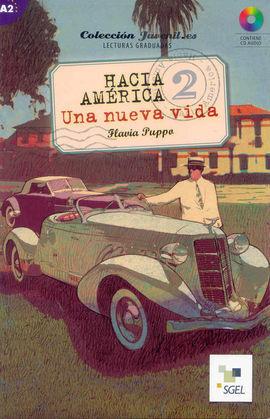 HACIA AMÉRICA 2. UNA NUEVA VIDA + CD