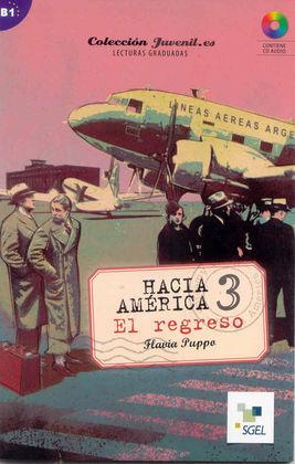 HACIA AMÉRICA 3. EL REGRESO + CD