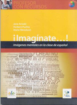 IMAGINATE. IMÁGENES MENTALES EN LA CLASE DE ESPAÑOL