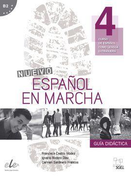 NUEVO ESPAÑOL EN MARCHA 4 GUÍA DIDÁCTICA