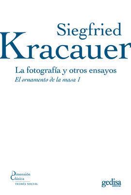 LA FOTOGRAFÍA Y OTROS ENSAYOS