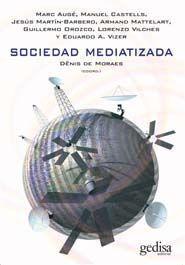 SOCIEDAD MEDIATIZADA