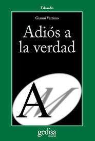 ADIÓS A LA VERDAD